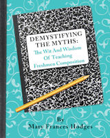 Demystifying Assumptions: Wit, Wisdom, and Teaching Freshmen Composition