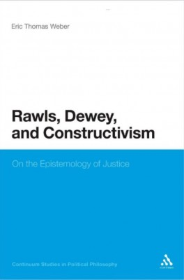 Rawls, Dewey, and Constructivism: On the Epistemology of Justice
