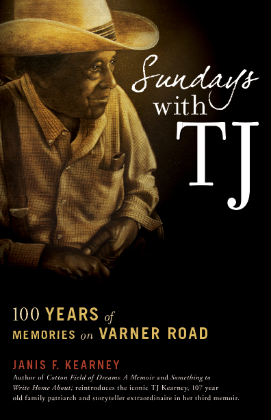 Sundays with TJ: 100 Years of Memories on Varner Road Book Cover