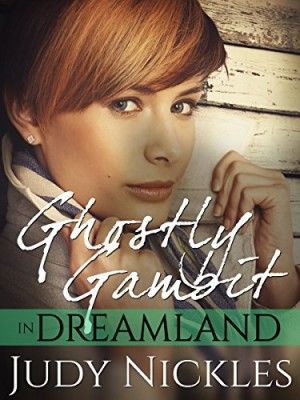 Ghostly Gambit in Dreamland