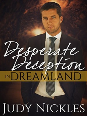 Desperate Deception in Dreamland