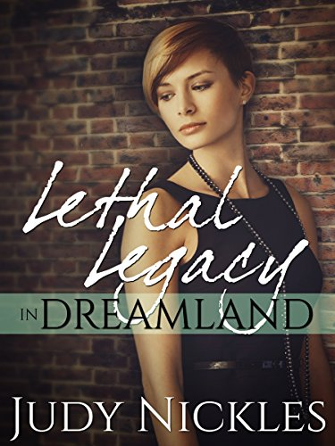 Lethal Legacy in Dreamland Book Cover