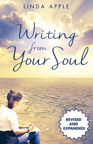 Writing from Your Soul: Second Edition
