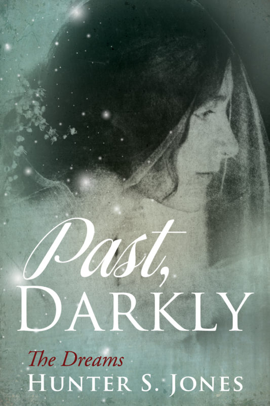 Past, Darkly